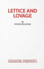 Shaffer, Peter Lettice and Lovage