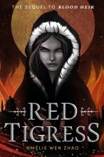 Amélie Wen Zhao, Red Tigress