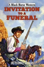 Kyle, Jethro Invitation to a Funeral