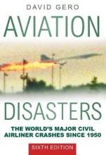 David Gero Aviation Disasters