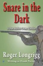 Longrigg, Roger Snare in the Dark