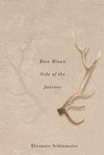 Eleonore Schonmaier Dust Blown Side of the Journey