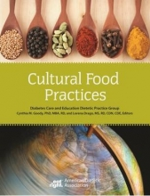 Diabetes Care and Education DPG,   Cynthia M. Goody,   Lorena Drago Cultural Food Practices