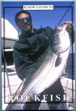 Lenny Rudow Rudow`s Guide to Rockfish