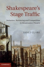 Clare, Janet Shakespeare`s Stage Traffic