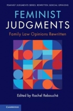 Rachel (Temple University, Philadelphia) Rebouche Feminist Judgments: Family Law Opinions Rewritten