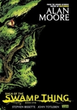 Moore, Alan Saga of the Swamp Thing Book One