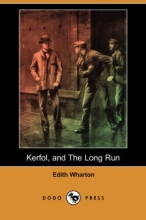 Wharton, Edith Kerfol, and the Long Run (Dodo Press)