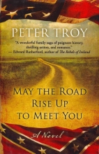 Troy, Peter May the Road Rise Up to Meet You