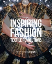 Premiere Vision,   Lydia Bacrie,   Charlotte Brunel Inspiring Fashion