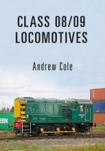 Andrew Cole Class 08/09 Locomotives