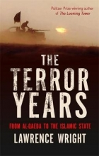 Lawrence Wright The Terror Years