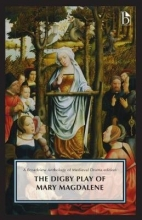 The Digby Play of Mary Magdalene