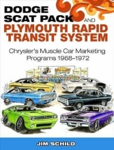 Jim Schild Dodge Scat Pack and Plymouth Rapid Transit System
