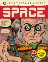 Pilcher, Tim Little Book of Vintage Space [With Magnet(s)]