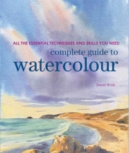 Webb, David Complete Guide to Watercolour
