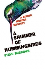 Steve,Burrows Shimmer of Hummingbirds