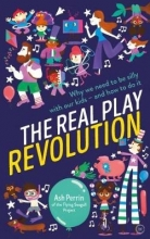 Ash Perrin The Real Play Revolution