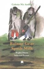 Nic Aodha, Colette Bainne Gear - Spoilt Milk