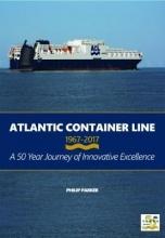 Philip Parker Atlantic Container Line 1967-2017