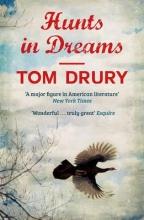 Drury, Tom Hunts in Dreams