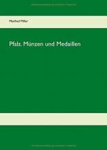 Miller, Manfred Pfalz. Münzen und Medaillen
