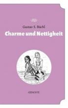 Büchl, Gustav S. Charme und Nettigkeit