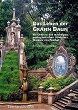 Strauch, Eberhard Das Leben der Gräfin Daun als Ehefrau des mächtigen portugiesischen Ministers Marquis von Pombal