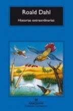 Dahl, Roald Historias Extraordinarias