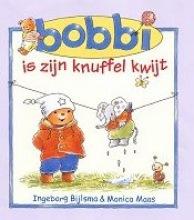 Ingeborg  Bijlsma, Monica  Maas Bobbi is zijn knuffel kwijt
