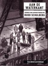 Schulberg, B. Aan de waterkant