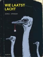 Benoit,Springer/ Zidrou Wie Laatst Lacht Hc01