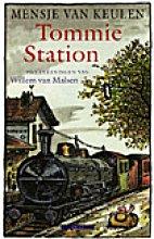Mensje van Keulen , Tommie Station