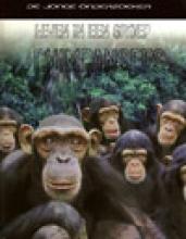 Louise Spilsbury Richard Spilsbury, Leven in een groep chimpansees