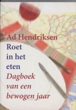 A. Hendriksen , Roet in het eten