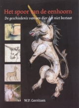 Willem Gerritsen , Het spoor van de eenhoorn