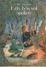Thea  Beckman Een bos vol spoken