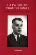 P. Derkx , H J Pos 1898-1955 objectief en partijdig
