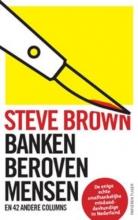 Sandra Brown , Banken beroven mensen