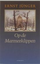 Ernst  Jünger Op de Marmerklippen