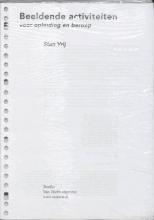 S.  Vrij Beeldende activiteiten voor opleiding en beroep - 11de oplage 2008