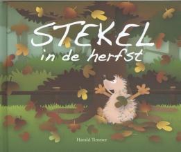 Harald Timmer , Stekel in de herfst