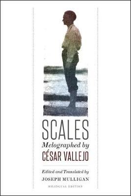 Cesar Vallejo,   Joseph Mulligan,Scales