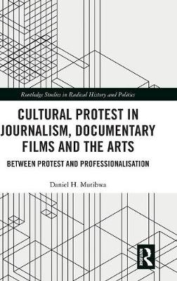 Daniel H. Mutibwa,Cultural Protest in Journalism, Documentary Films and the Arts