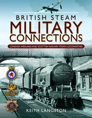 Langston, Keith,British Steam Military Connections