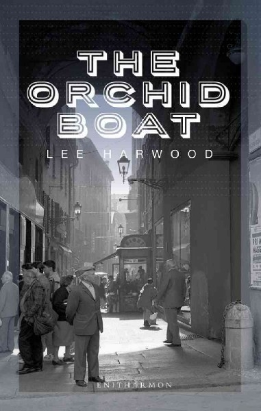 Lee Harwood,The Orchid Boat