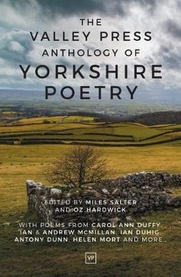 Miles Salter,Valley Press Anthology of Yorkshire Poetry