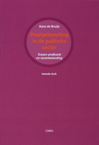J.A. de Bruijn,Prestatiemeting in de publieke sector