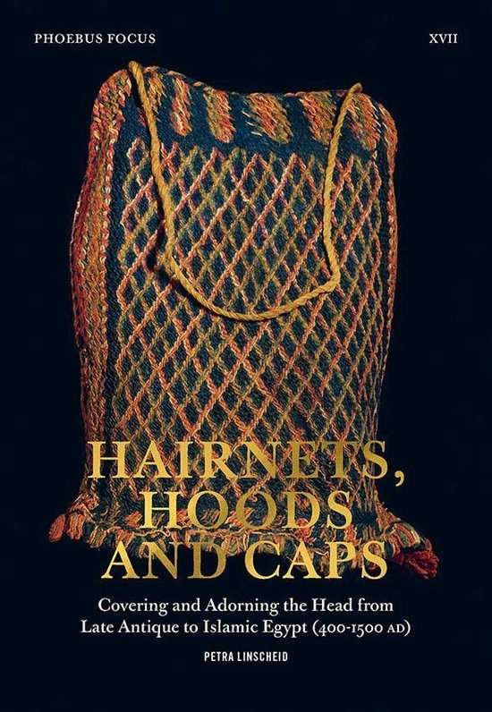 Petra Linscheid,Phoebus Focus XVII: Hairnets, Hoods and Caps