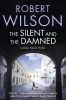 Wilson, ROBERT, The Silent and the Damned